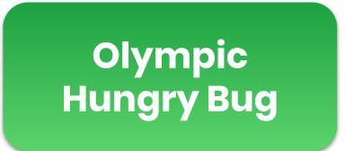 Olympic Hungry Bug