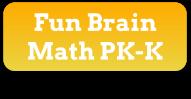 Fun Brian Math PK-K Button