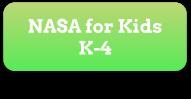 NASA for Kids K-4 Button