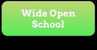 Wide Open School Button